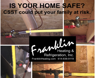 Is your home safe?  CSST could put your family at risk.